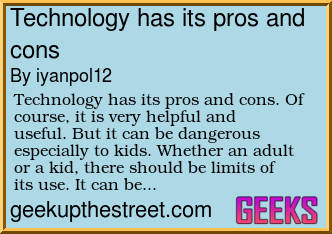 technology has its pros and cons Category: pro con essays title: the pros and cons of technology  technology - pros and cons of  technology brings it s downsides.