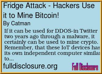 Forum Post: Fridge Attack - Hackers Use it to Mine Bitcoin