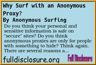 Forum Post: Why Surf with an Anonymous Proxy? Full Disclosure