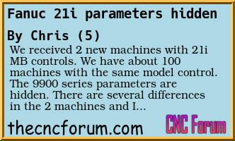 Forum Post: Fanuc 21i parameters hidden CNC Forum