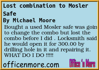 Forum Post: Lost combination to Mosler Safe Office n More