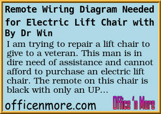 i am trying to repair a lift chair to give to a veteran  this man is in  dire need of assistance and cannot afford to purchase an electric lift chair