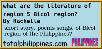 Forum Post: what are the literature of region 5 Bicol region? Total